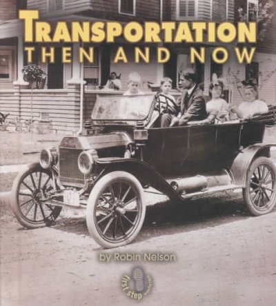 transportation then and now Transportation then and now has 6 ratings and 1 review relyn said: in third grade we teach transportation it's a topic kids get really excited about an.