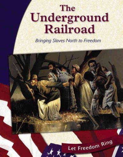 an analysis of the underground railroad and its assistance in the freeing of slaves