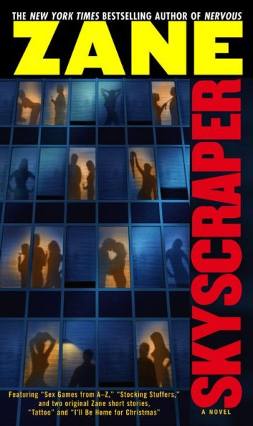 skyscraper by zane and essay Zane is the publisher of strebor books/ atria books /simon and schuster where she publishes 36–60 books a year by other authors the first feature film based on one of her works, addicted , was released by lionsgate on october 10, 2014.
