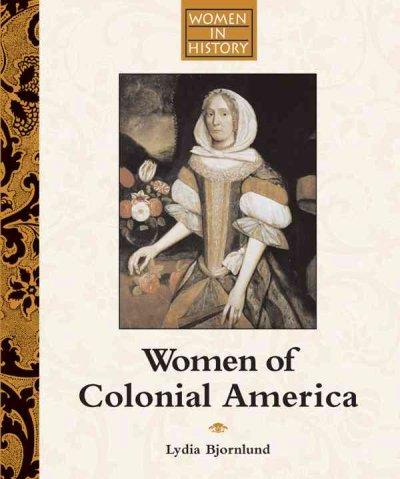 role of women in colonies