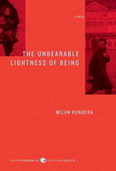 a literary analysis of the unbearable lightness of being by milan kundera