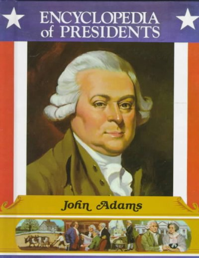 a biography of john adams as the second president of the unites states