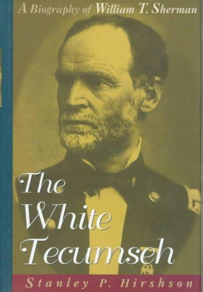 biography of william tecumseh sherman essay