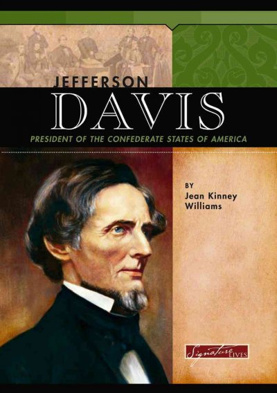 the life and presidency of jefferson davis