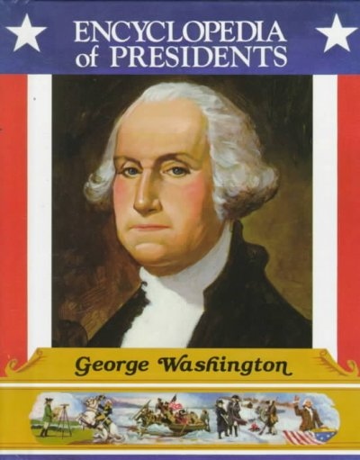 an overview of the presidency of george washington in the united states George washington (february 22, 1732 - december 14, 1799) was one of the founding fathers of the united states and served as the nation's first president (1789-1797.