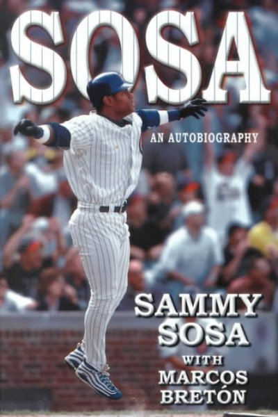 sammy sosa a biography Get all the latest stats, fantasy news, videos and more on major league baseball right fielder sammy sosa at mlbcom.