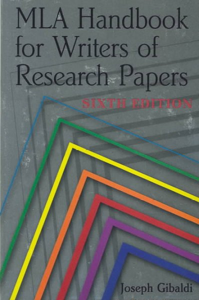 mla handbook for writers of research papers 6th ed. 2003