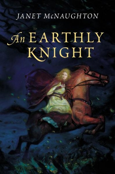 an earthly knight by janet mcnaughton Janet mcnaughton - janet mcnaughton is the multi-award-winning author of many books, including the secret under my skin, an earthly knight and her most recent novel, dragon seer, which was shortlisted for the prestigious td canadian children's literature award, as well as both the cla young adult book award and the book of.