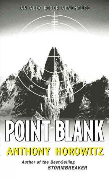 point blank anthony horowitz book report Point blanc = point blank (alex rider, #2), anthony horowitz point blanc is the second book in the alex rider series, written by british author anthony horowitz.