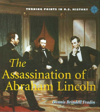 the events that led to the assassination of abraham lincoln