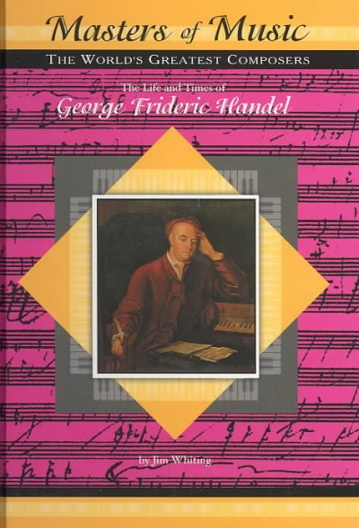 the life and times of george friederich handel
