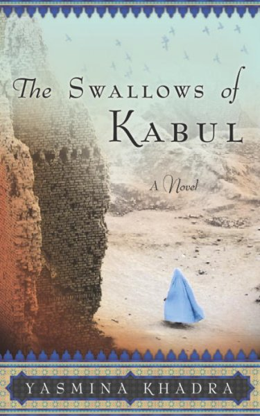 swallows of kabul The swallows of kabul is a novel by algerian writer yasmina khadra it was originally written and published in french plot chapter 1 you meet atiq shaukat, a jailer.