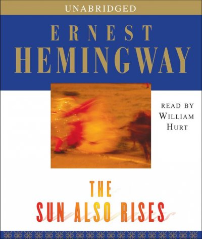 the theme of love in the sun also rises by ernest hemingway