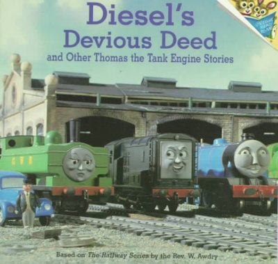 Diesel's devious deed and other Thomas the tank engine