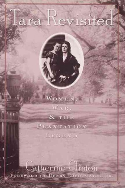 the plantation mistress womans world in the old south by catherine clinton essay Clinton, catherine 1982 the plantation mistress: womans world in the old south new york: pantheon cobb, james c 1992 the most southern place on earth: the.
