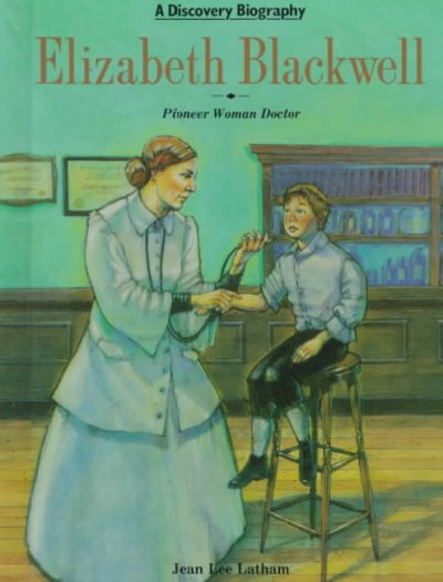 an analysis of the novel the first women doctor the story of elizabeth blackwell md