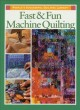 Go to record Fast & fun machine quilting