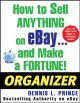 Go to record How to sell anything on eBay-- and make a fortune! : organ...