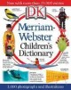 Go to record Merriam-Webster children's dictionary.