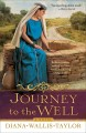 Go to record Journey to the well : a novel