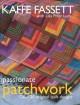 Go to record Passionate patchwork : over 20 original quilt designs