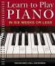 Go to record Learn to play piano in six weeks or less