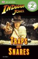 Go to record Indiana Jones. Traps and snares