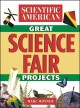 Go to record Scientific American great science fair projects