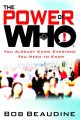 Go to record The power of who : you already know everyone you need to k...