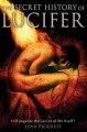 Go to record Secret history of Lucifer : the ancient path to knowledge ...