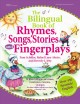 Go to record The bilingual anthology of rhymes, songs, stories, and fin...
