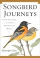 Go to record Songbird journeys : four seasons in the lives of migratory...