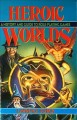 Go to record Heroic worlds : a history and guide to role-playing games
