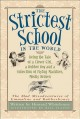 Go to record The strictest school in the world : being the tale of a cl...