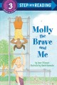 Go to record Molly the brave and me