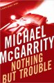 Go to record Nothing but trouble : a Kevin Kerney novel