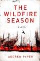 Go to record The wildfire season