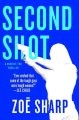 Go to record Second shot : a Charlie Fox thriller