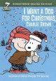 Go to record I want a dog for Christmas, Charlie Brown