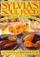 Go to record Sylvia's Soul Food : recipes from Harlem's world famous re...