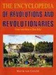Go to record The encyclopedia of revolutions and revolutionaries  from ...