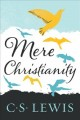 Go to record Mere Christianity : a revised and amplified edition, with ...
