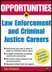 Go to record Opportunities in law enforcement and criminal justice care...