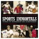 Go to record Sports immortals : stories of inspiration and achievement