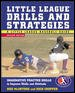 Go to record Little League drills and strategies : imaginative practice...