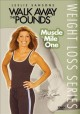 Go to record Walk away the pounds: muscle mile one.