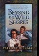 Go to record Beyond the Wild Shores #4 Land of The Far Horizon Series