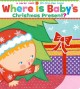 Go to record Where is baby's Christmas present?