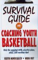 Go to record Survival guide for coaching youth basketball