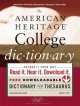 Go to record The American Heritage college dictionary.